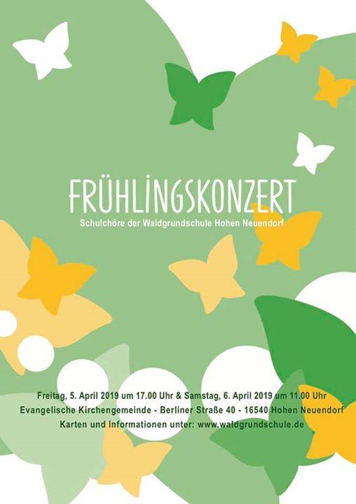FRÜHLINGSKONZERTE Die Schulchöre der Waldgrundschule laden sehr herzlich ein: 5….